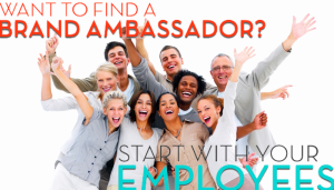 Turn your employees into Brand Ambassadors!