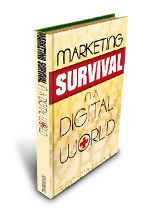Marketing Survival on a Digital World