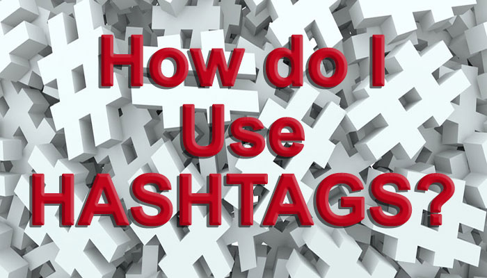 How do I Use Hashtags?