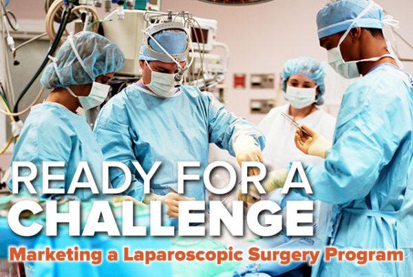 Marketing A Laparoscopic Surgery Program