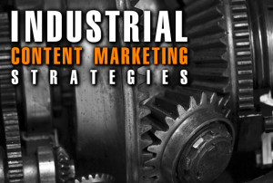Industrial Content Marketing