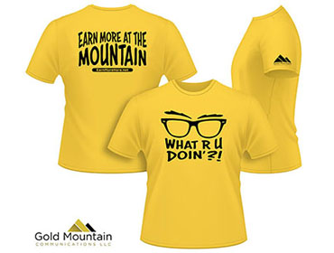 Gold Mountain What R U Doin' T-Shirt - TN